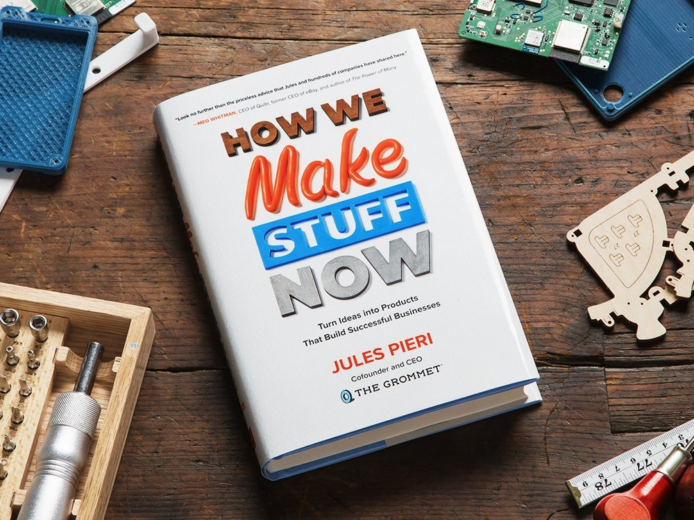 """How We Make Stuff Now"" Book"